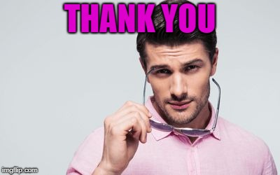 pink shirt | THANK YOU | image tagged in pink shirt | made w/ Imgflip meme maker