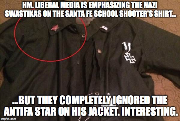Dimitrios Pagourtzis' jacket has more than the media has told you | HM. LIBERAL MEDIA IS EMPHASIZING THE NAZI SWASTIKAS ON THE SANTA FE SCHOOL SHOOTER'S SHIRT... ...BUT THEY COMPLETELY IGNORED THE ANTIFA STAR | image tagged in memes,antifa,school shooting,dimitrios pagourtzis,news | made w/ Imgflip meme maker