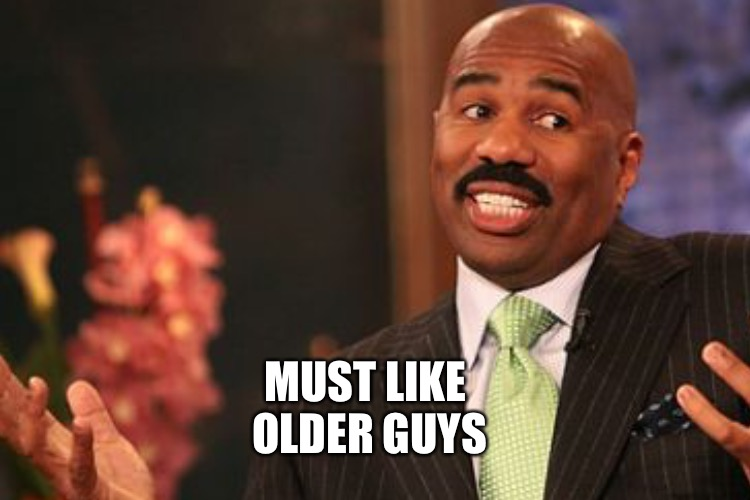 MUST LIKE OLDER GUYS | made w/ Imgflip meme maker