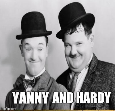 What do you hear? | YANNY AND HARDY | image tagged in laurel and hardy,funny,pop memes,classic,yanny | made w/ Imgflip meme maker