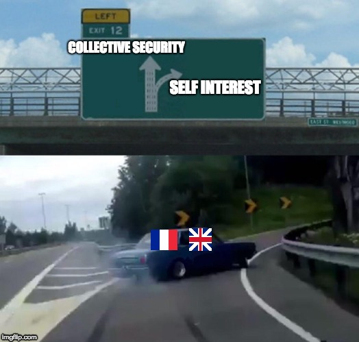 Left Exit 12 Off Ramp Meme | COLLECTIVE SECURITY SELF INTEREST | image tagged in memes,left exit 12 off ramp | made w/ Imgflip meme maker