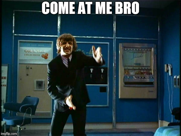 "Ringo ""Bring it ! "" 