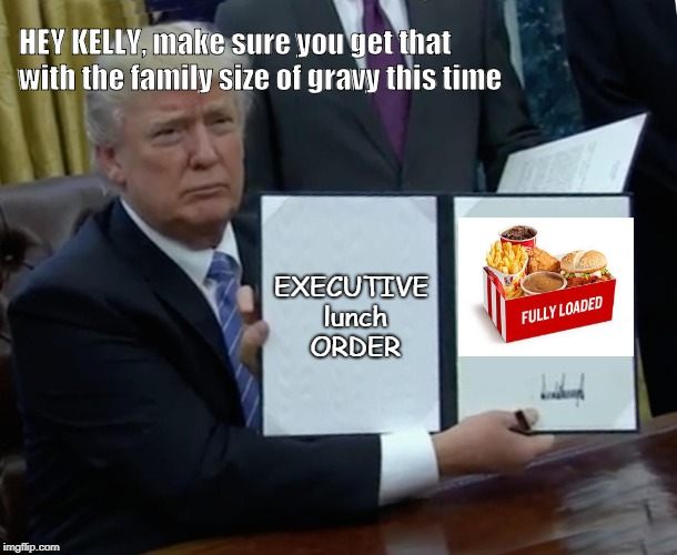 "President ""Lunchbox"" Trump  