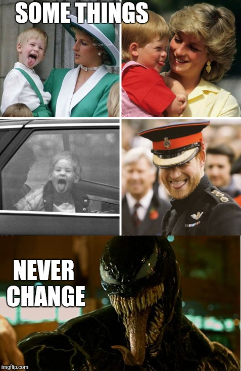 Prince Venom Harry | SOME THINGS NEVER CHANGE | image tagged in prince harry,venom,marvel,sony,royal wedding,royal family | made w/ Imgflip meme maker