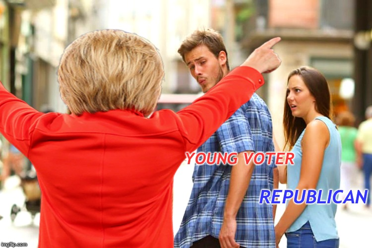 Dude asked me to make scary memes... | YOUNG VOTER REPUBLICAN | image tagged in distracted boyfriend,hillary clinton,jailbait | made w/ Imgflip meme maker
