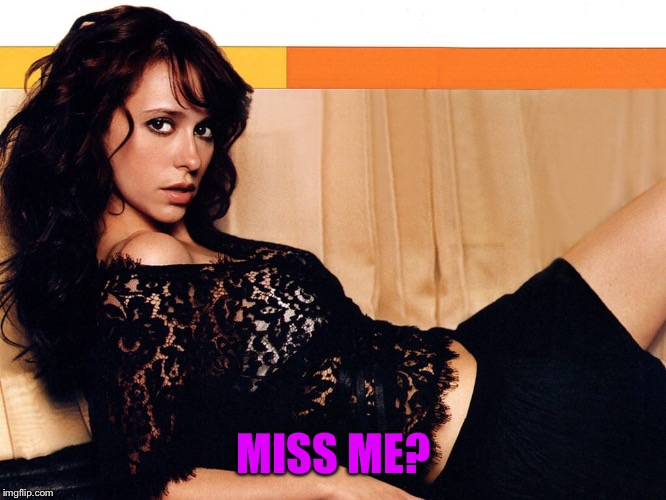 MISS ME? | made w/ Imgflip meme maker