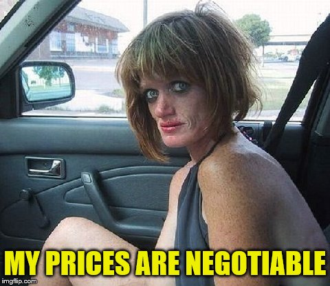 MY PRICES ARE NEGOTIABLE | made w/ Imgflip meme maker