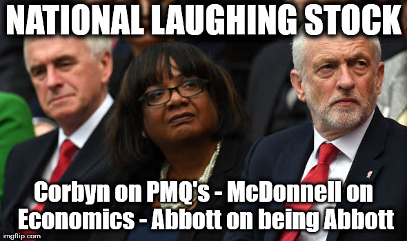McDonnell/Abbott/Corbyn - National laughing stock - Imgflip