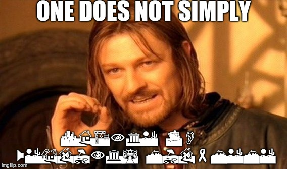 try to read it! | ONE DOES NOT SIMPLY CHANGE TO    WEBDINGS MID-MEME | image tagged in memes,one does not simply | made w/ Imgflip meme maker