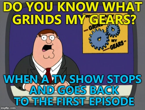 "I was watching ""ER"" and after about three seasons it goes back to the first episode... :( 