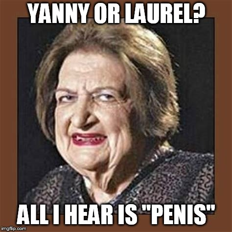 "Moister than Oyster Lady hears Yanny vs. Laurel | YANNY OR LAUREL? ALL I HEAR IS ""P**IS"" 