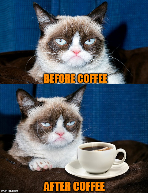 BEFORE COFFEE AFTER COFFEE | made w/ Imgflip meme maker