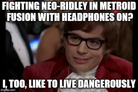 """SCRREEEEERAARRGH"" ~Neo-Ridley 