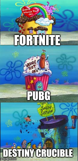PvP | FORTNITE DESTINY CRUCIBLE PUBG | image tagged in memes,pvp,pubg,fortnite,destiny,destiny 2 | made w/ Imgflip meme maker