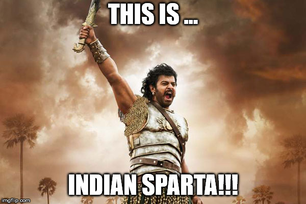If 300 and Slumdog Millionaire Had A Baby | THIS IS ... INDIAN SPARTA!!! | image tagged in bollywood,300,movies,this is sparta | made w/ Imgflip meme maker
