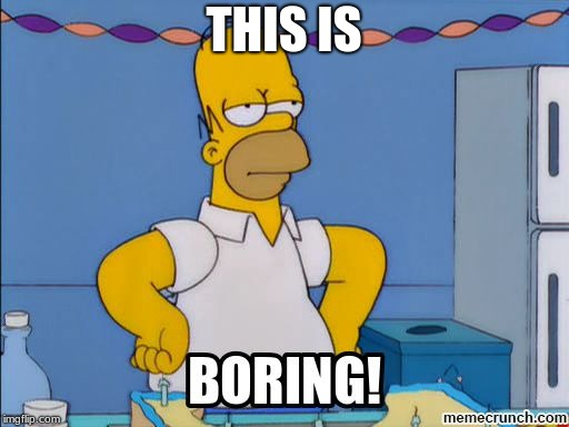 Homer is bored | THIS IS | image tagged in homer is bored | made w/ Imgflip meme maker
