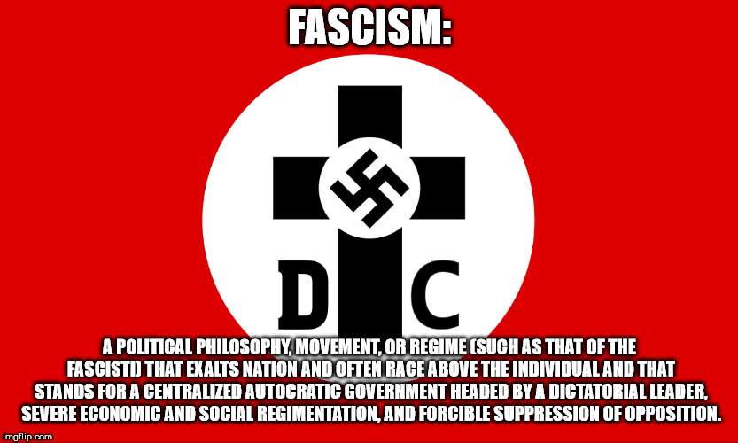 Fascism led by a despot. | FASCISM: A POLITICAL PHILOSOPHY, MOVEMENT, OR REGIME (SUCH AS THAT OF THE FASCISTI) THAT EXALTS NATION AND OFTEN RACE ABOVE THE INDIVIDUAL A | image tagged in fascism,despotism,the abrahamic god | made w/ Imgflip meme maker