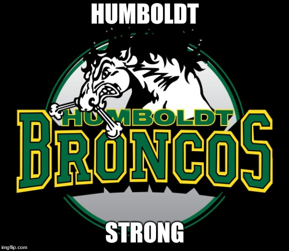 HUMBOLDT STRONG | image tagged in we remember humboldt | made w/ Imgflip meme maker