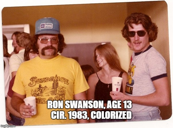 His mustache was actually 7 years old in this picture | RON SWANSON, AGE 13  CIR. 1983, COLORIZED | image tagged in ron swanson,1980's,dank | made w/ Imgflip meme maker