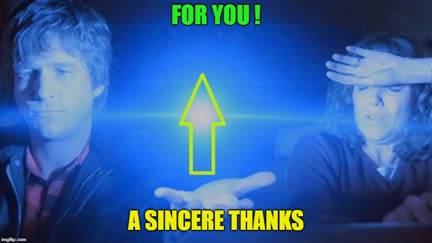 starmanup | FOR YOU ! A SINCERE THANKS | image tagged in starmanup | made w/ Imgflip meme maker