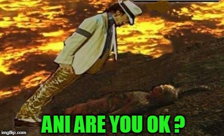 smooth criminal | ANI ARE YOU OK ? | image tagged in ani,mj,anakin skywalker | made w/ Imgflip meme maker