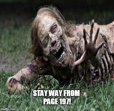 STAY WAY FROM PAGE 197! | made w/ Imgflip meme maker
