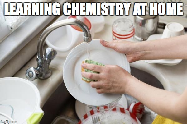LEARNING CHEMISTRY AT HOME | made w/ Imgflip meme maker