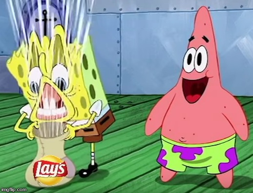 Lays meme | image tagged in lays,chips,potato chips,spongebob,memes | made w/ Imgflip meme maker