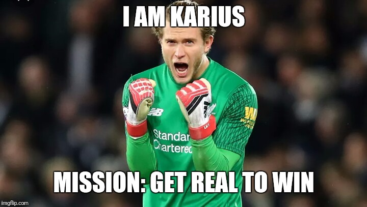 I wasnt so bad...for real | I AM KARIUS MISSION: GET REAL TO WIN | image tagged in liverpool,champions league,football,soccer,idiot,sports | made w/ Imgflip meme maker