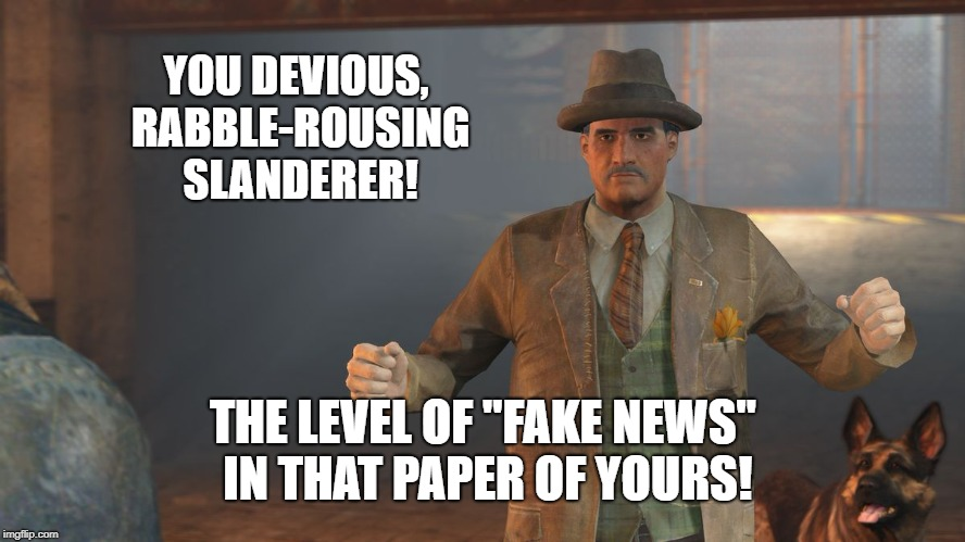 "Fake News McDonough | YOU DEVIOUS, RABBLE-ROUSING SLANDERER! THE LEVEL OF ""FAKE NEWS"" IN THAT PAPER OF YOURS! 