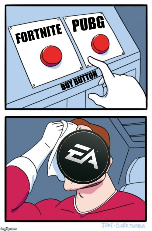Two Buttons Meme | FORTNITE PUBG BUY BUTTON | image tagged in memes,two buttons | made w/ Imgflip meme maker