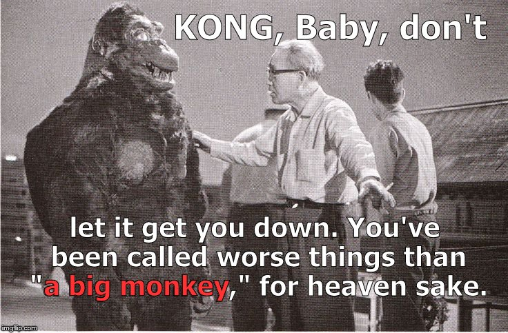 "Ishii-san tries to calm Kong down. For the world's biggest great ape, he has remarkably thin skin. Especially for the ""M"" word. 