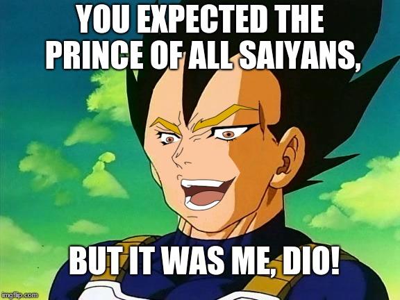 Saiyan prince Dio - Imgflip
