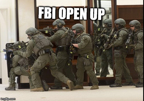 FBI OPEN UP | made w/ Imgflip meme maker
