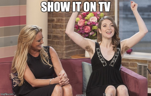 SHOW IT ON TV | made w/ Imgflip meme maker
