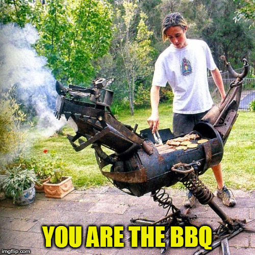 YOU ARE THE BBQ | made w/ Imgflip meme maker