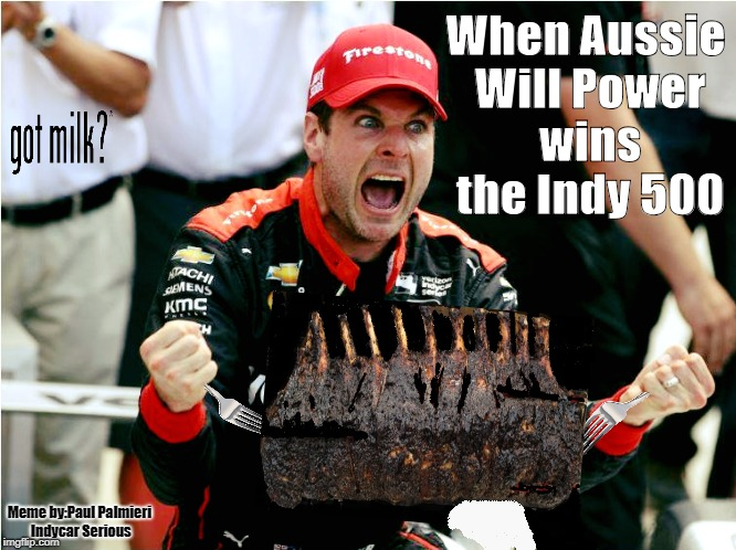 "2018 Indy 500 winner Will ""Da Beast"" Power. About to have a proper Tucker! 