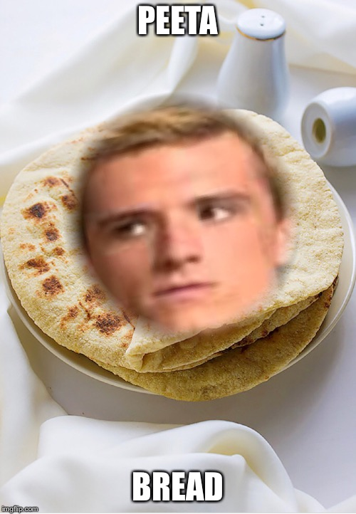 peeta bread! :-D | PEETA BREAD | image tagged in the hunger games,bread | made w/ Imgflip meme maker