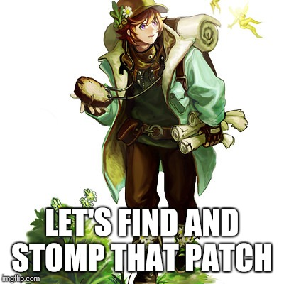 explorer | LET'S FIND AND STOMP THAT PATCH | image tagged in explorer | made w/ Imgflip meme maker