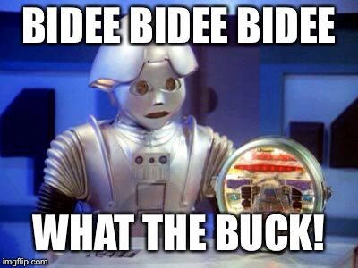 Tweakie! The original Tweaker! | BIDEE BIDEE BIDEE WHAT THE BUCK! | image tagged in tweekie,buck rogers,in the 22nd century,memers | made w/ Imgflip meme maker