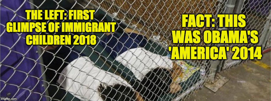THE LEFT: FIRST GLIMPSE OF IMMIGRANT CHILDREN 2018 FACT: THIS WAS OBAMA'S 'AMERICA' 2014 | image tagged in facebook banner,obama,illegal immigration,hoax,msm lies,maga | made w/ Imgflip meme maker