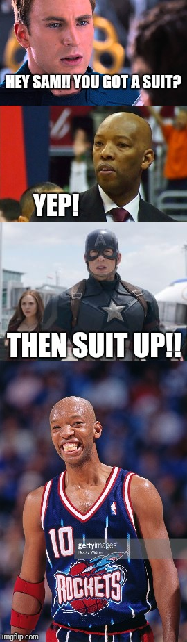 HEY SAM!! YOU GOT A SUIT? THEN SUIT UP!! YEP! | image tagged in captain america | made w/ Imgflip meme maker