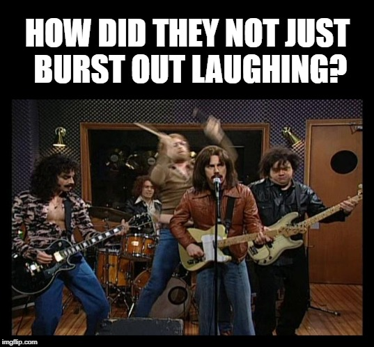 HOW DID THEY NOT JUST BURST OUT LAUGHING? | made w/ Imgflip meme maker