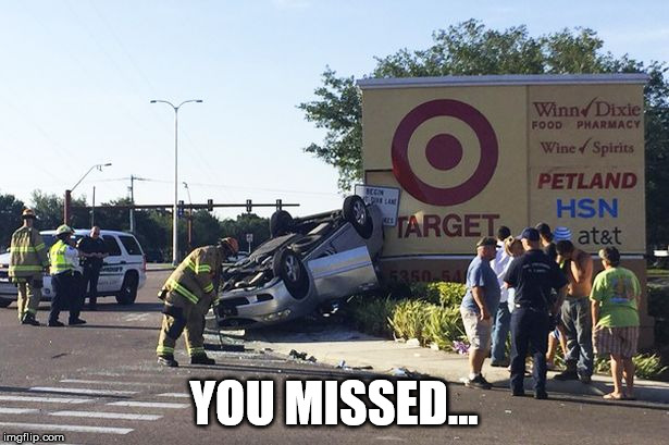 you missed jhony | YOU MISSED... | image tagged in target,crash,meme,funny,you,missed | made w/ Imgflip meme maker