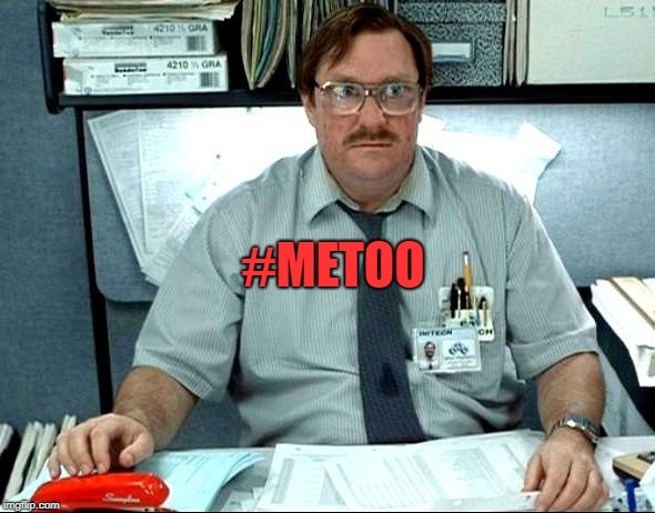 #METOO | made w/ Imgflip meme maker
