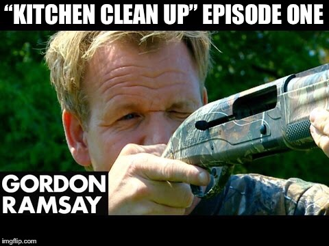 """KITCHEN CLEAN UP"" EPISODE ONE 