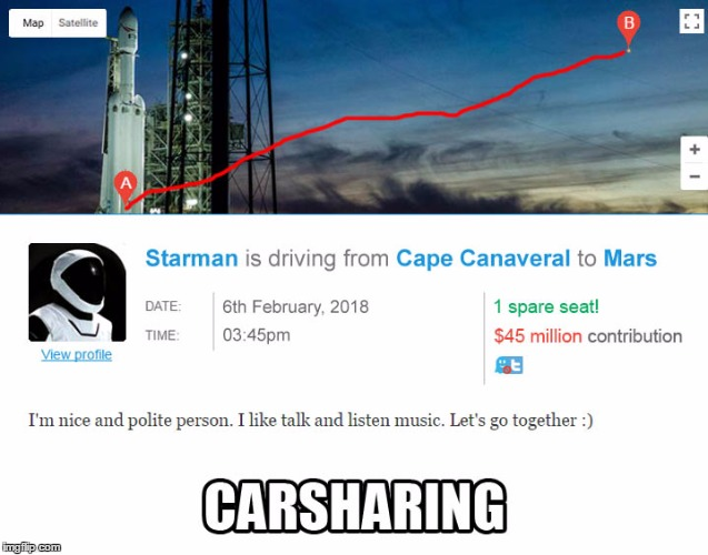 Starman shares car | image tagged in starman,carsharing,falcon,spacex,tesla | made w/ Imgflip meme maker