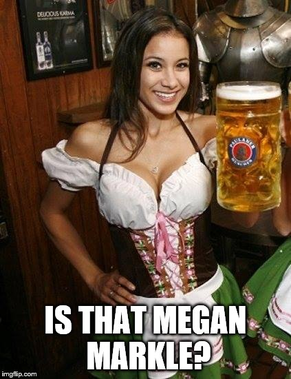 Cold Beer Here | IS THAT MEGAN MARKLE? | image tagged in cold beer here | made w/ Imgflip meme maker