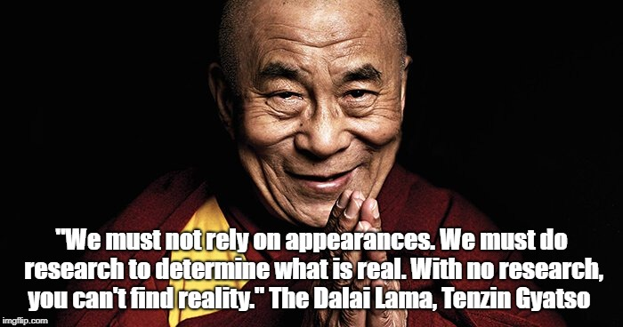 """The Dalai Lama On Research And Reality"" 