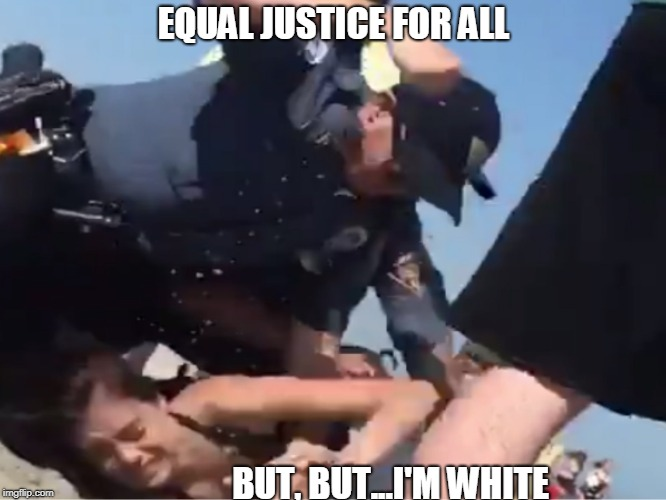 Equality |  EQUAL JUSTICE FOR ALL; BUT, BUT...I'M WHITE | image tagged in and justice for all | made w/ Imgflip meme maker